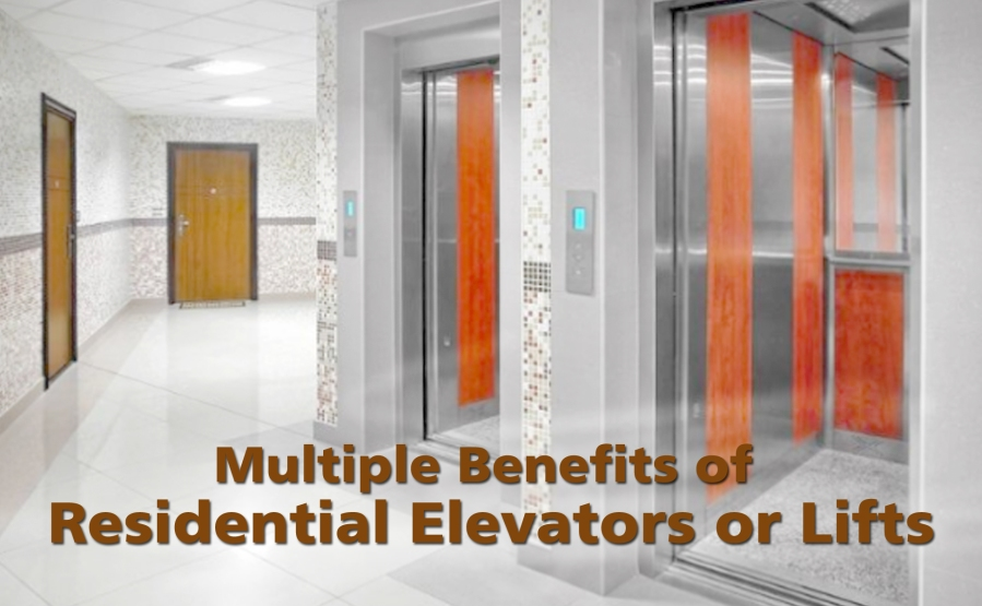 Key Benefits of Residential Elevator or Lift?
